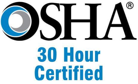 OSHA 30 Hours Certified